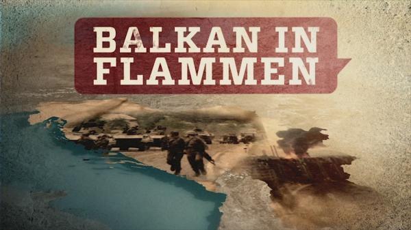 Balkán v plamenech