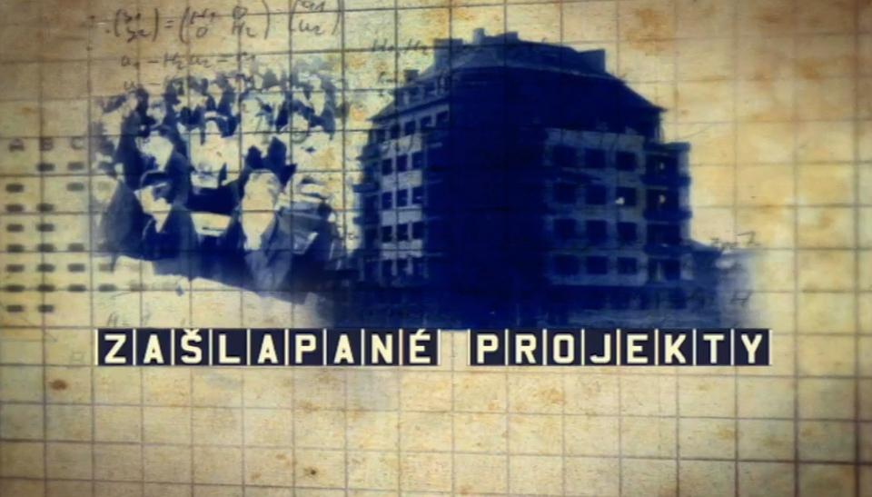 Dokument Zašlapané projekty